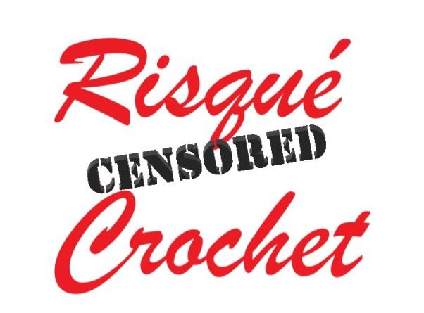 Risqué Crochet